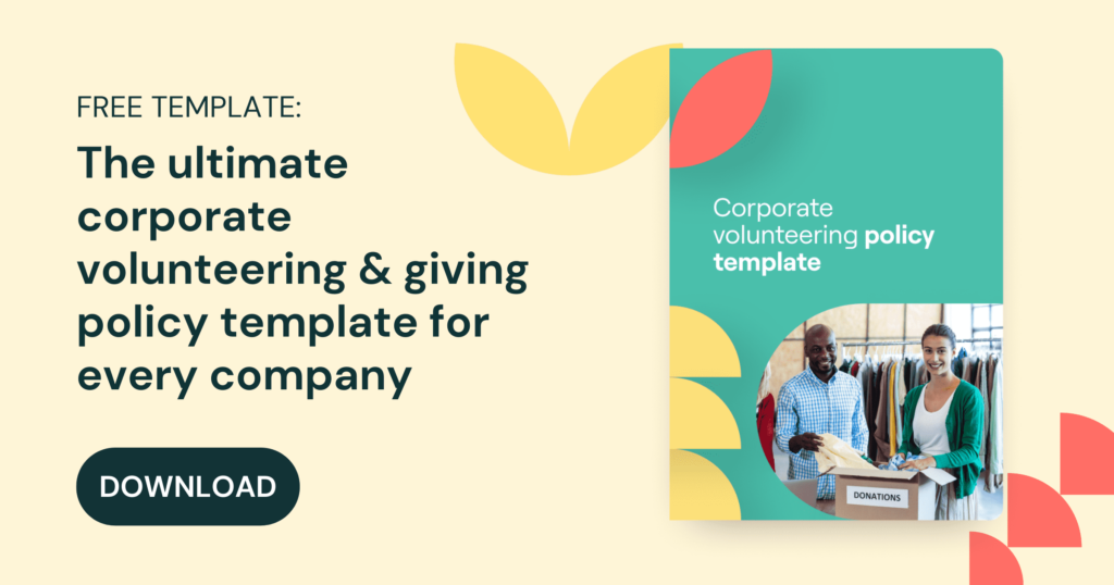 Download the free template to begin structuring your corporate volunteering policy.