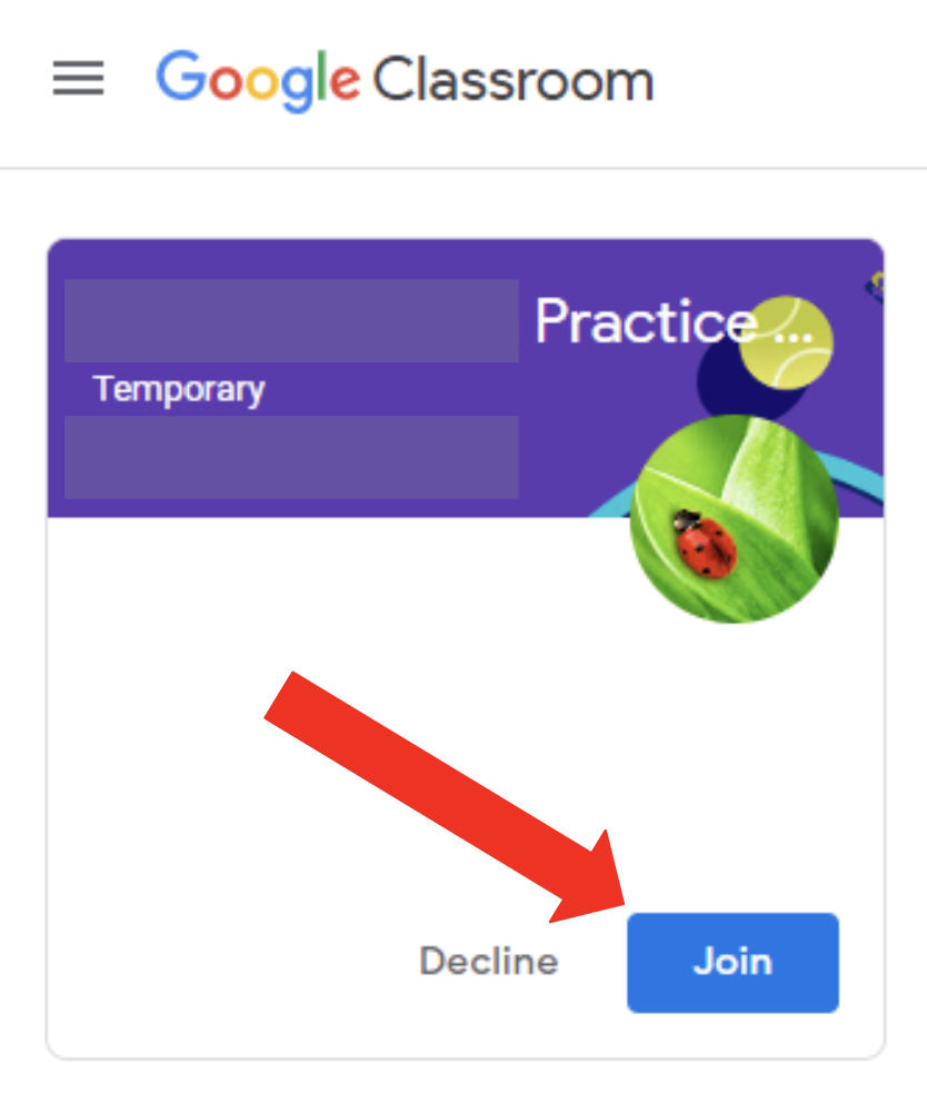 Google classroom page. Practice classroom. Arrow is pointing at Join button