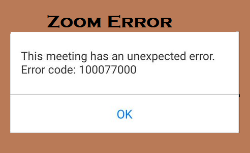 Zoom Error Code 100077000