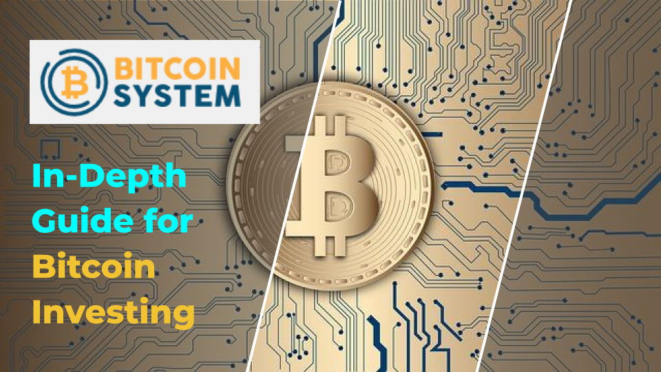 Bitcoin System - Guía detallada para la inversión en Bitcoin