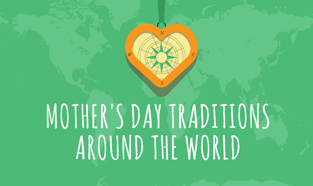 Mother's Day Traditions from Around the World #infographic - Visualistan