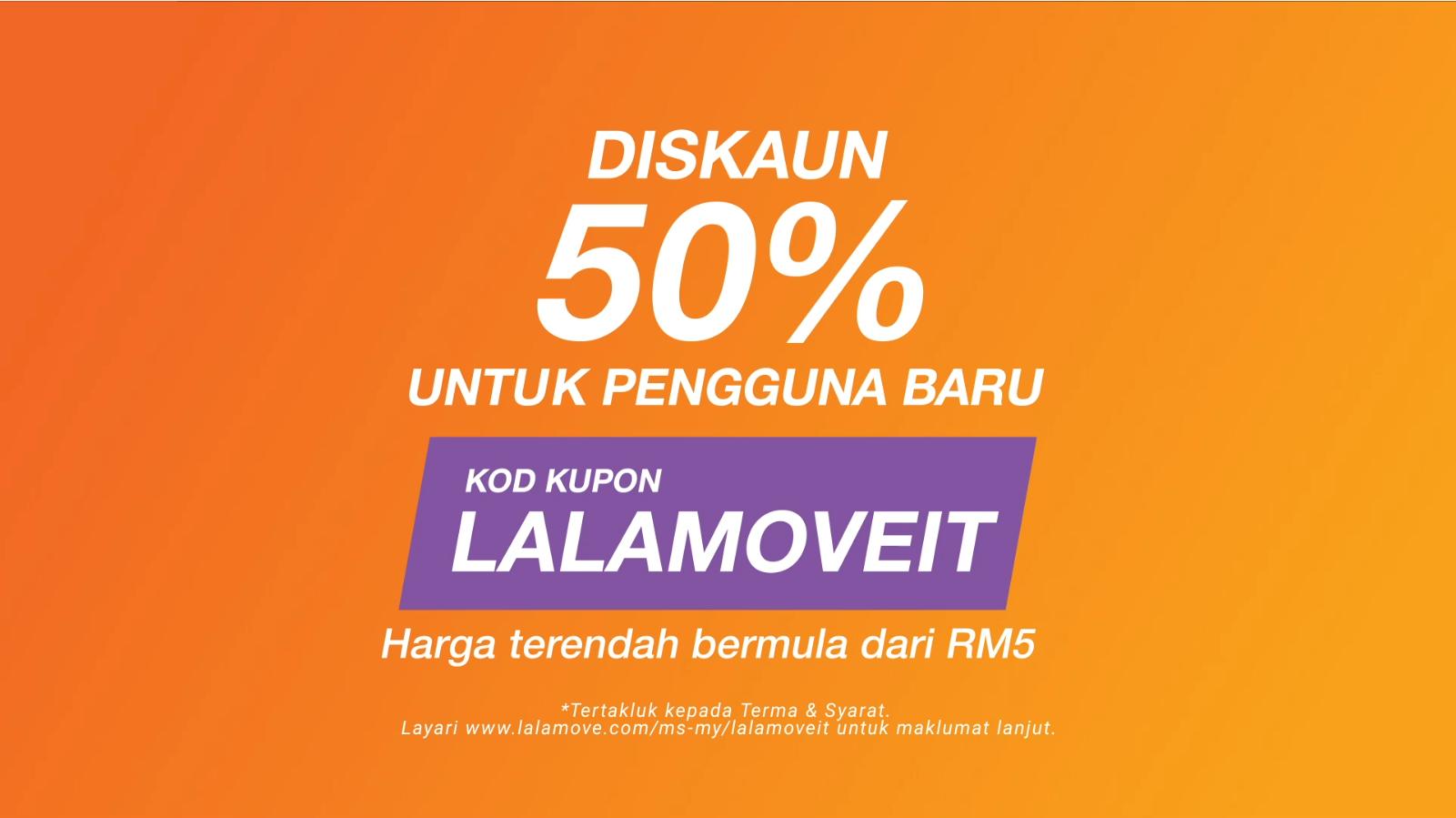 Diskaun 50% untuk pengguna baru Lalamove