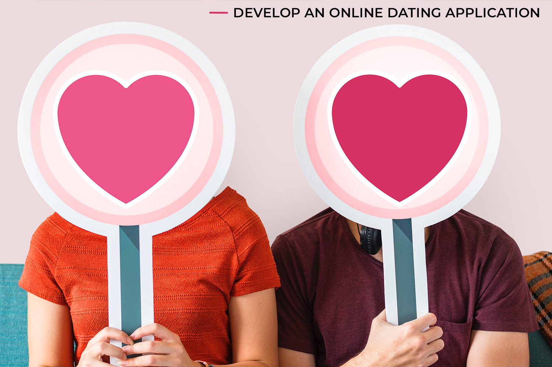 develop an online dating application